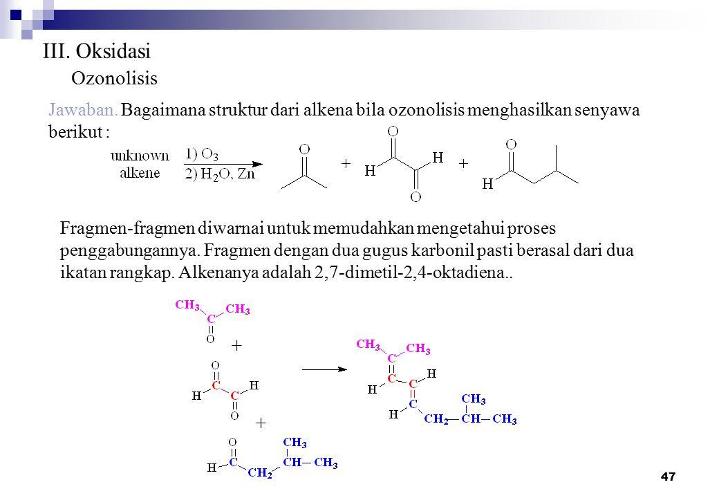III. Oksidasi Ozonolisis