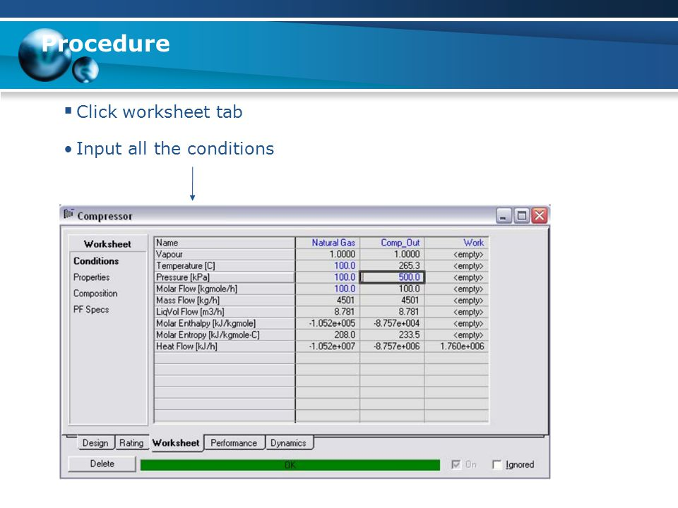 Procedure Click worksheet tab Input all the conditions