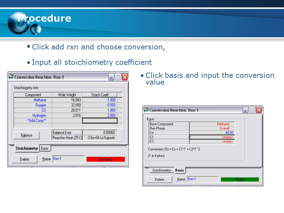 Procedure Click add rxn and choose conversion,