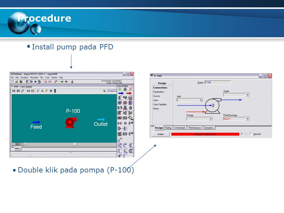 Procedure Install pump pada PFD Double klik pada pompa (P-100)