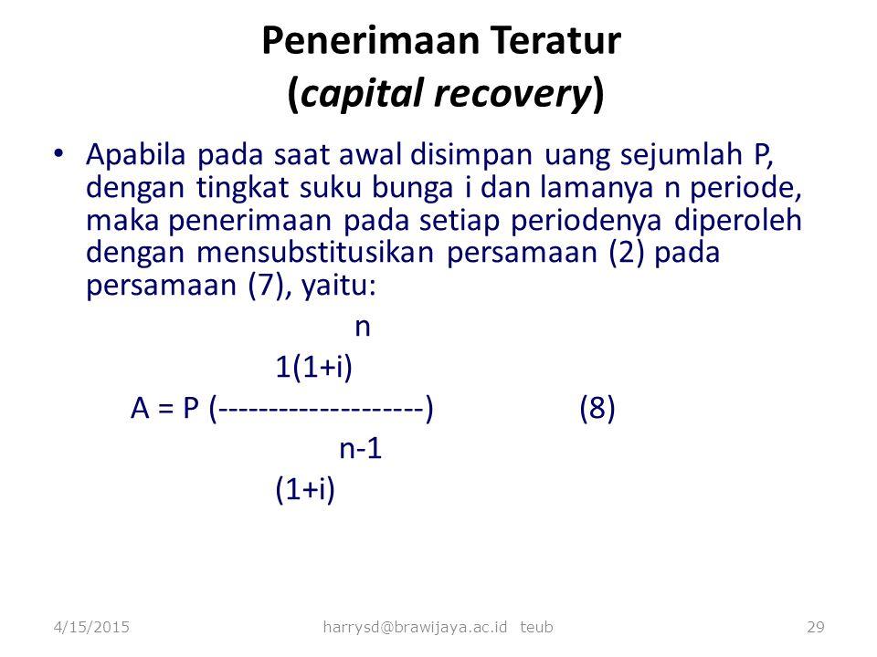 Penerimaan Teratur (capital recovery)