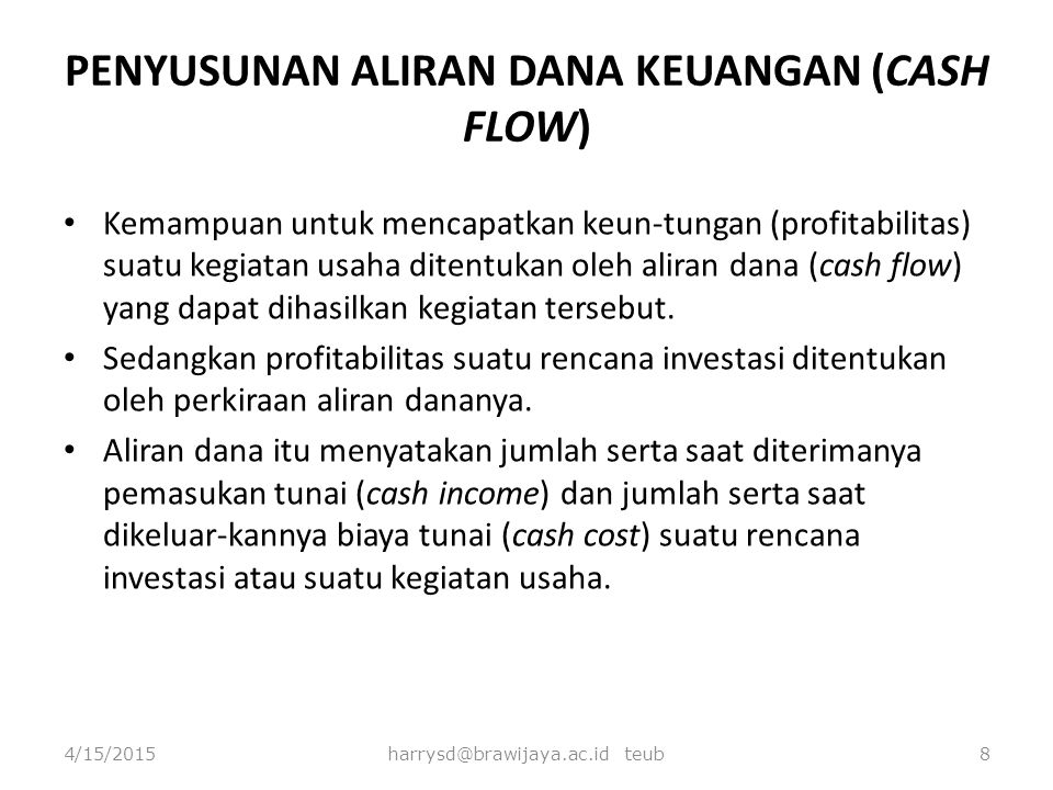 PENYUSUNAN ALIRAN DANA KEUANGAN (CASH FLOW)