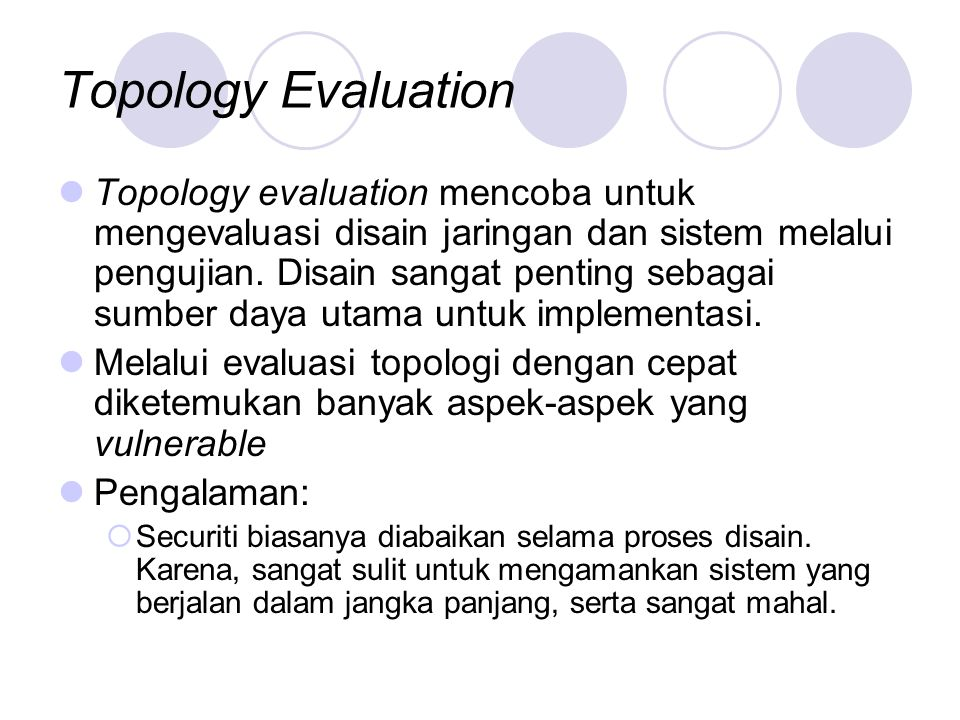 Topology Evaluation