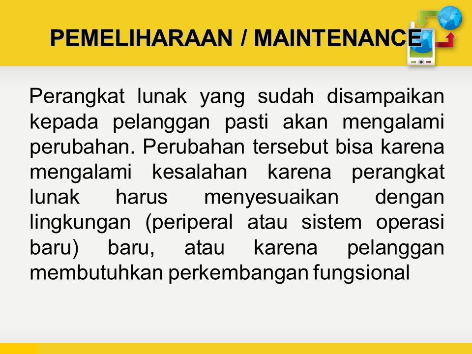 PEMELIHARAAN / MAINTENANCE