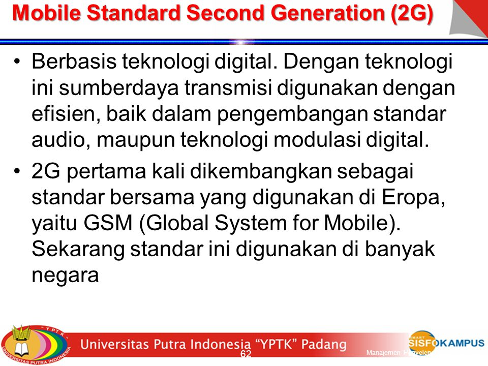 Mobile Standard Second Generation (2G)