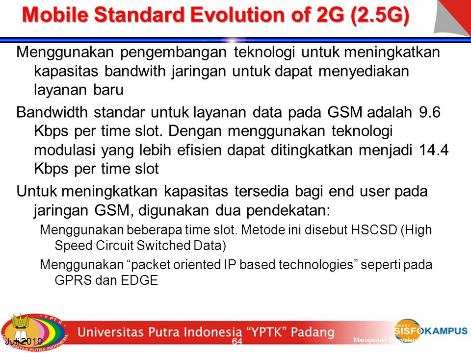 Mobile Standard Evolution of 2G (2.5G)