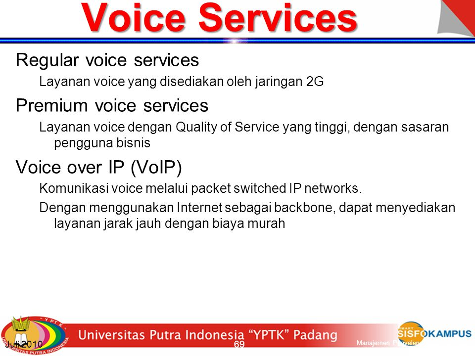 Voice Services Regular voice services Premium voice services