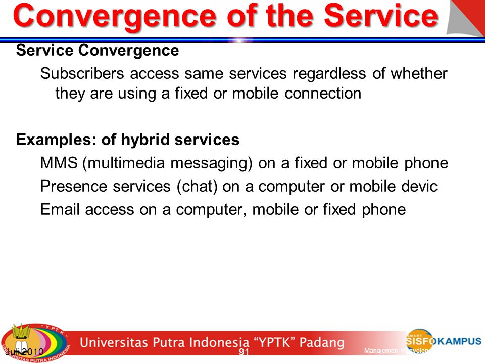 Convergence of the Service