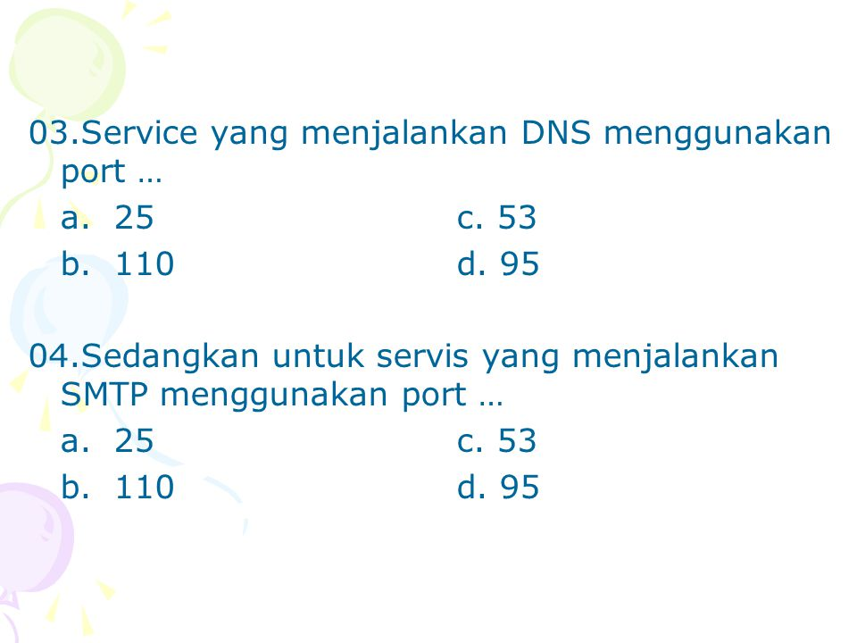 03.Service yang menjalankan DNS menggunakan port …