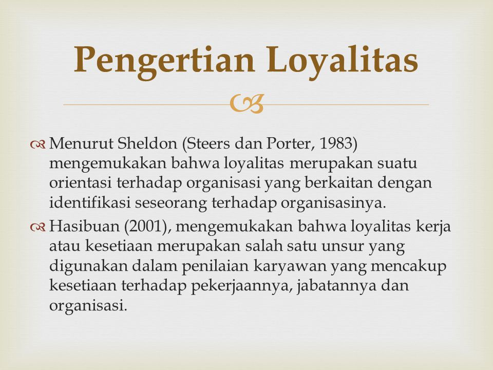 Pengertian Loyalitas