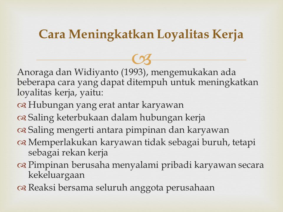 Cara Meningkatkan Loyalitas Kerja