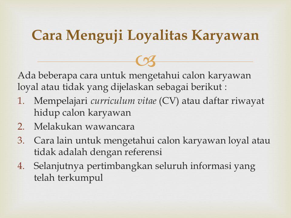 Cara Menguji Loyalitas Karyawan