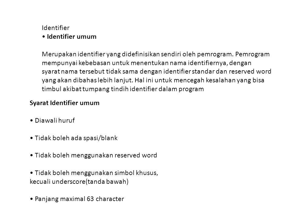 Identifier • Identifier umum.