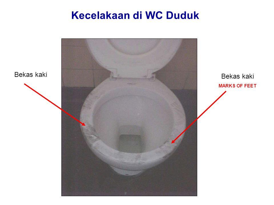 Kecelakaan di WC Duduk Bekas kaki Bekas kaki MARKS OF FEET