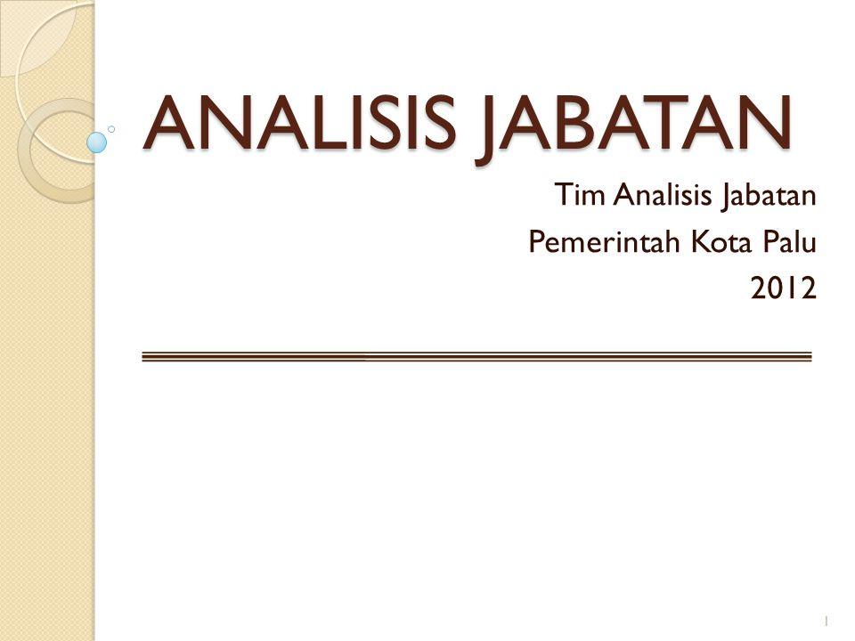 Tim Analisis Jabatan Pemerintah Kota Palu 2012