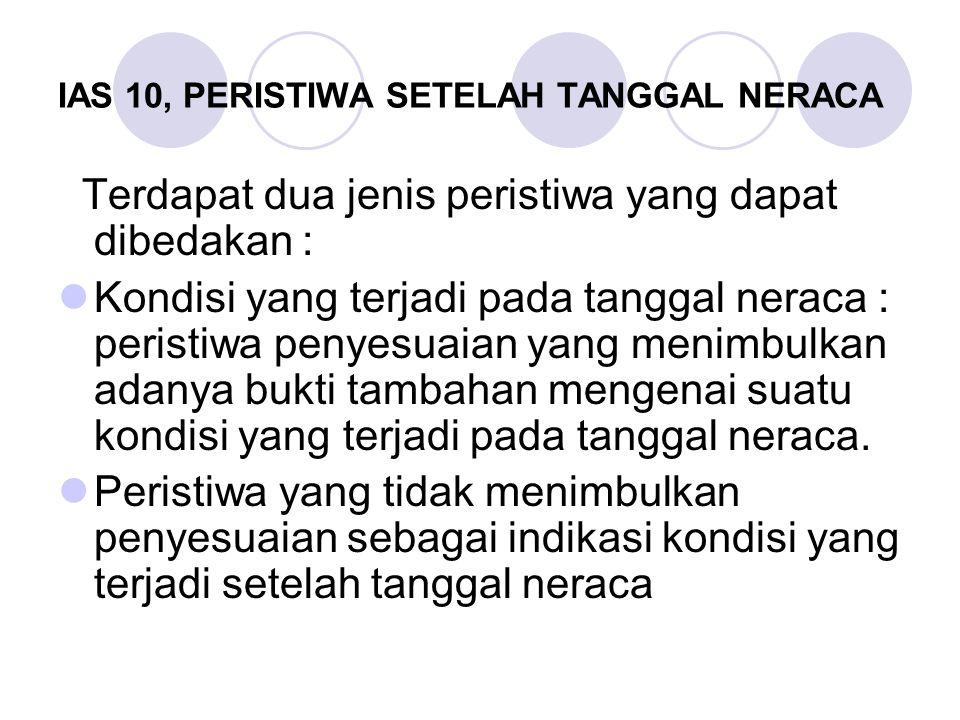 IAS 10, PERISTIWA SETELAH TANGGAL NERACA