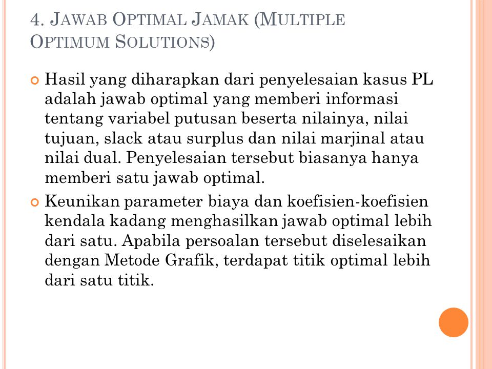4. Jawab Optimal Jamak (Multiple Optimum Solutions)