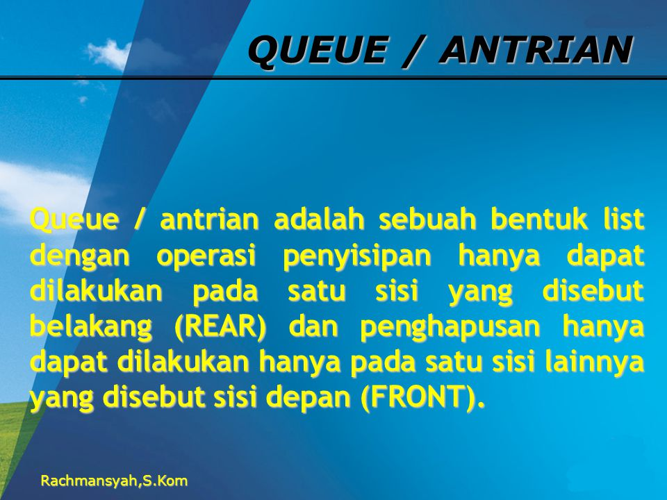 QUEUE / ANTRIAN