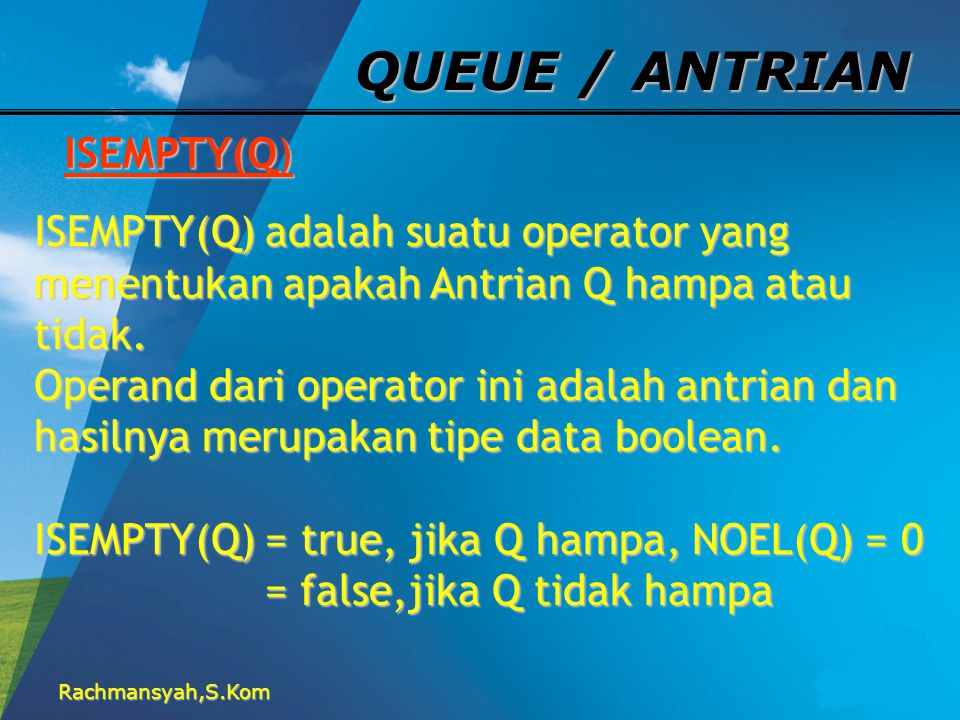 QUEUE / ANTRIAN ISEMPTY(Q)