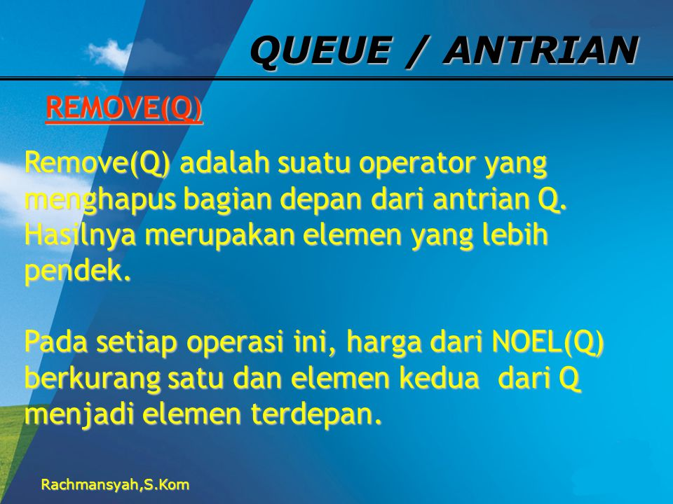 QUEUE / ANTRIAN REMOVE(Q)