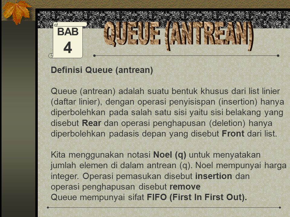 4 QUEUE (ANTREAN) BAB Definisi Queue (antrean)