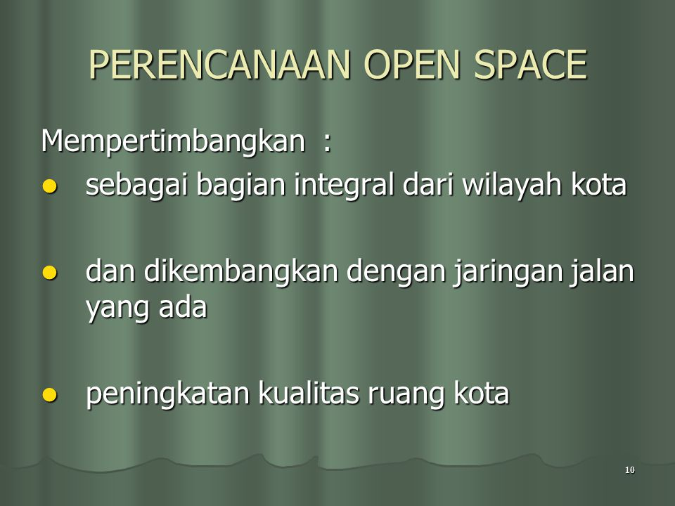 PERENCANAAN OPEN SPACE