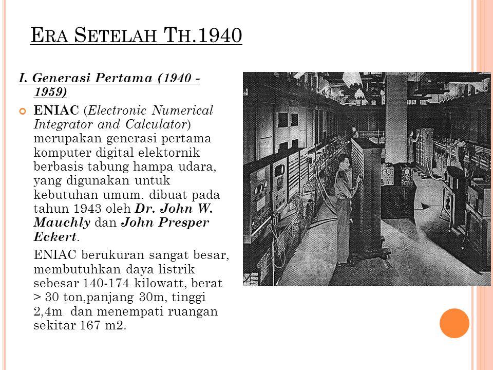 Era Setelah Th.1940 I. Generasi Pertama (1940 - 1959)