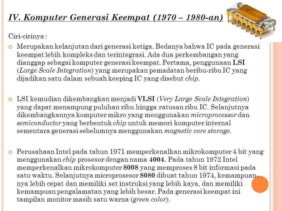 IV. Komputer Generasi Keempat (1970 – 1980-an)
