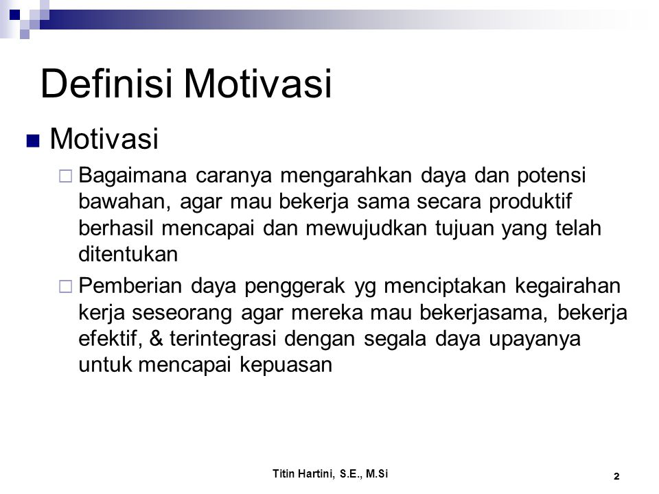 Definisi Motivasi Motivasi