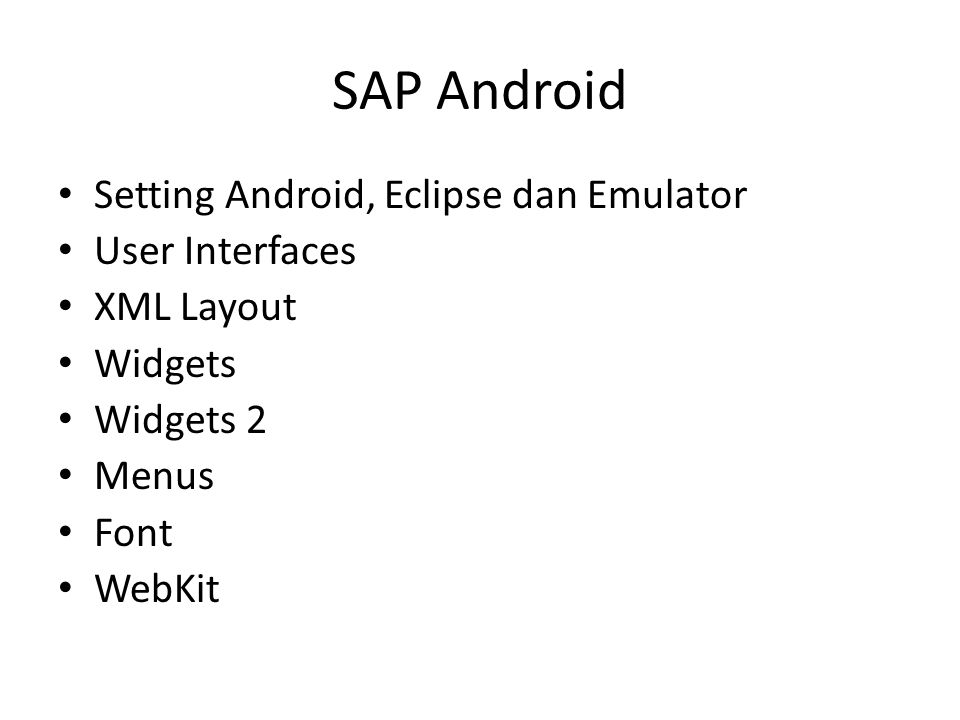 SAP Android Setting Android, Eclipse dan Emulator User Interfaces
