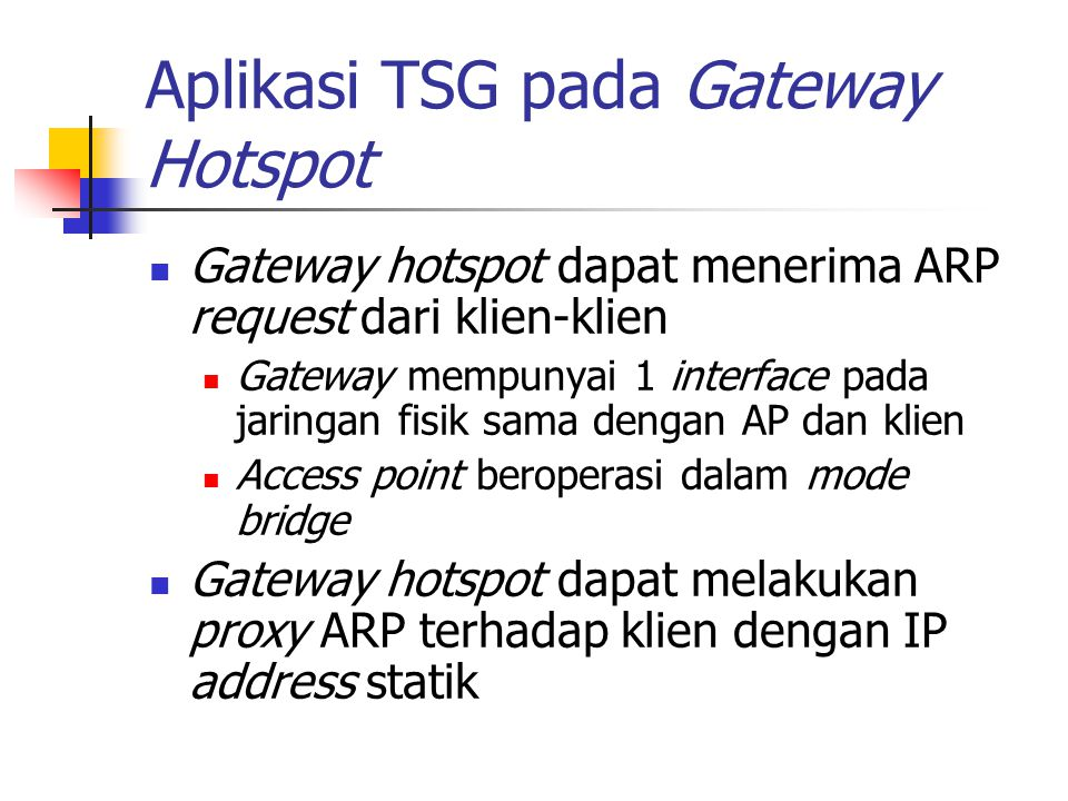 Aplikasi TSG pada Gateway Hotspot