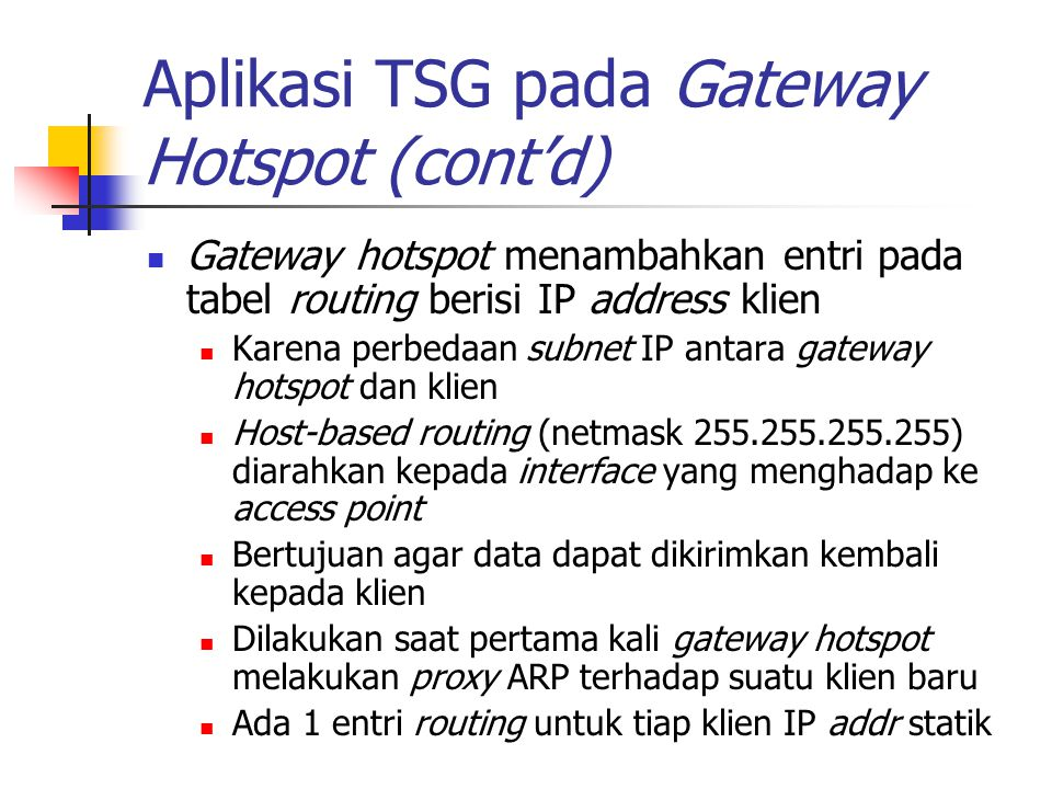 Aplikasi TSG pada Gateway Hotspot (cont'd)