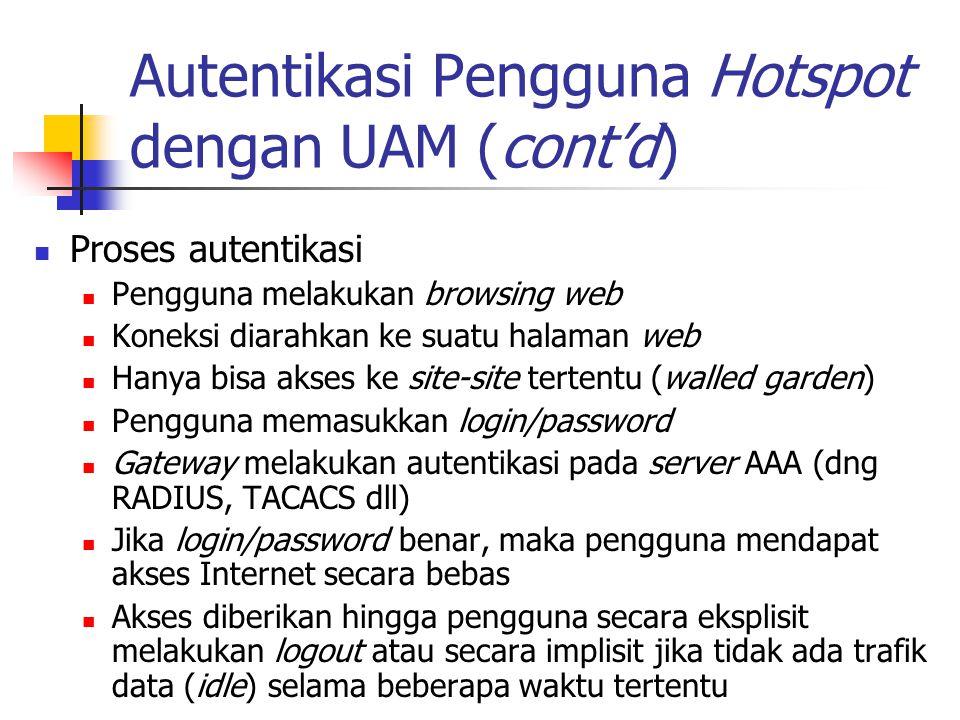 Autentikasi Pengguna Hotspot dengan UAM (cont'd)