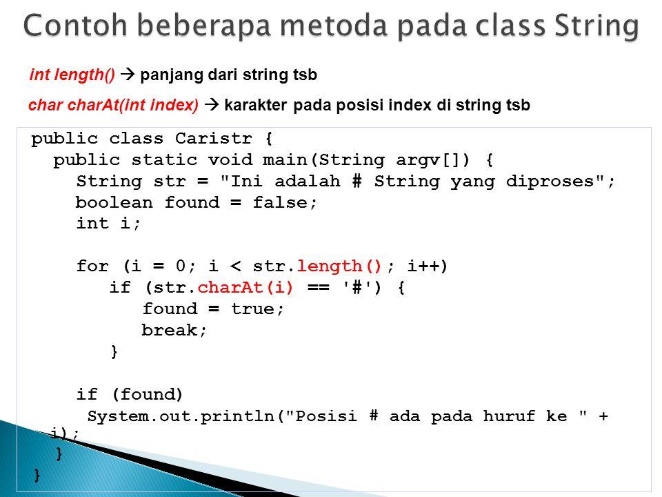 Contoh beberapa metoda pada class String