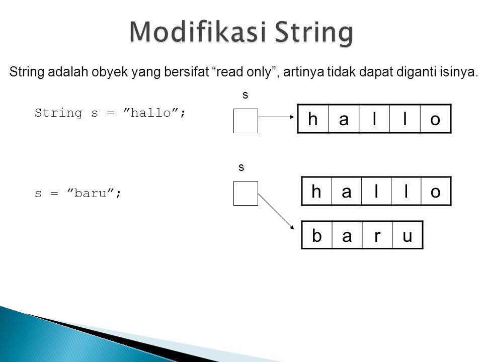 Modifikasi String h a l o h a l o b a r u
