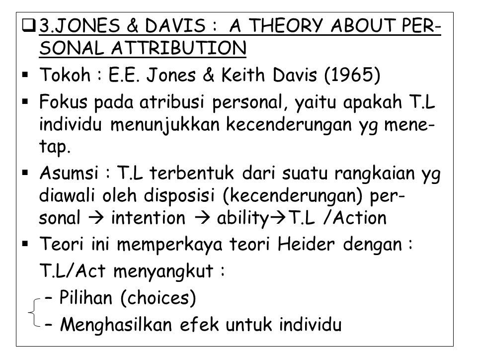 3.JONES & DAVIS : A THEORY ABOUT PER-SONAL ATTRIBUTION