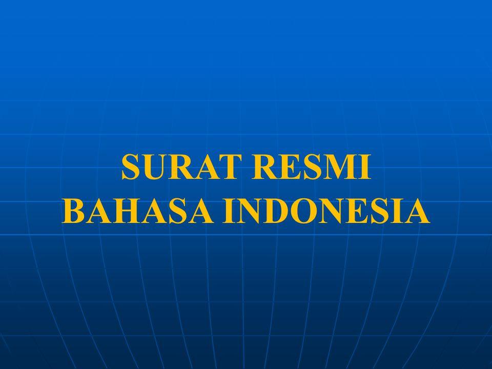 SURAT RESMI BAHASA INDONESIA