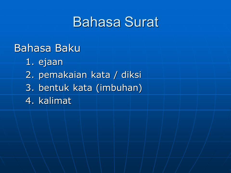 Bahasa Surat Bahasa Baku ejaan pemakaian kata / diksi