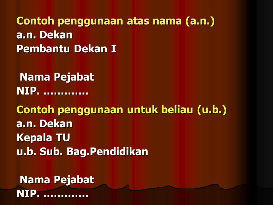 Contoh penggunaan atas nama (a.n.)