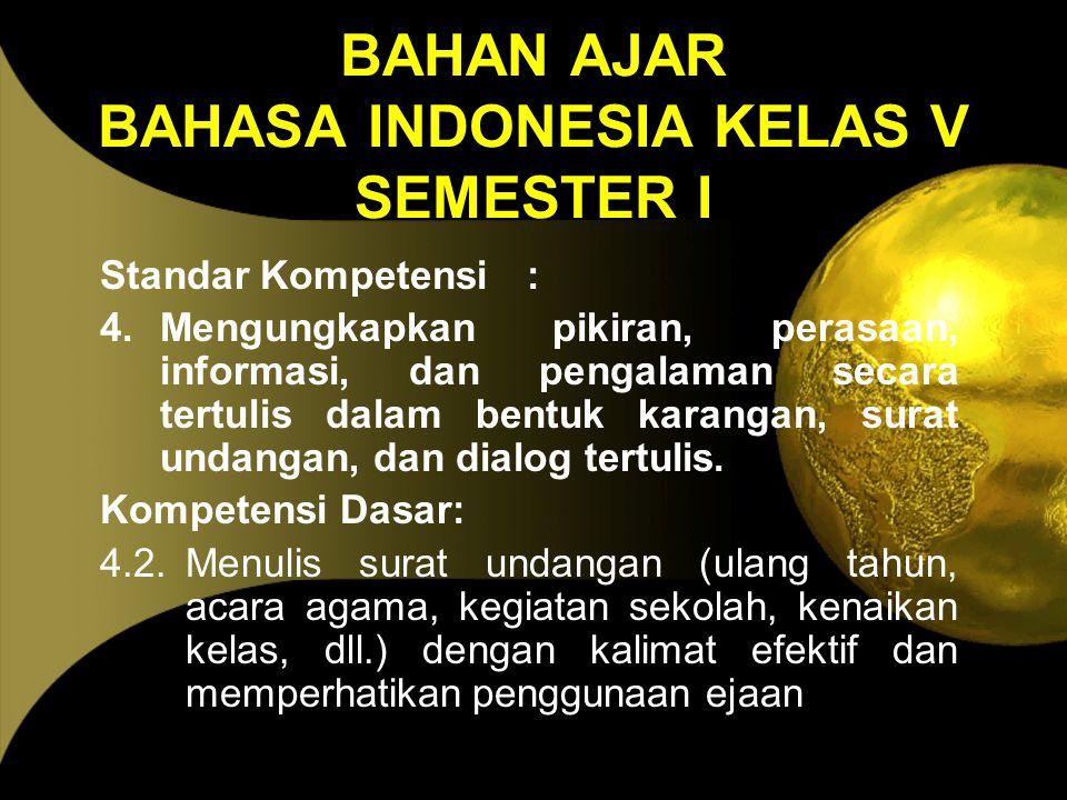 BAHAN AJAR BAHASA INDONESIA KELAS V SEMESTER I