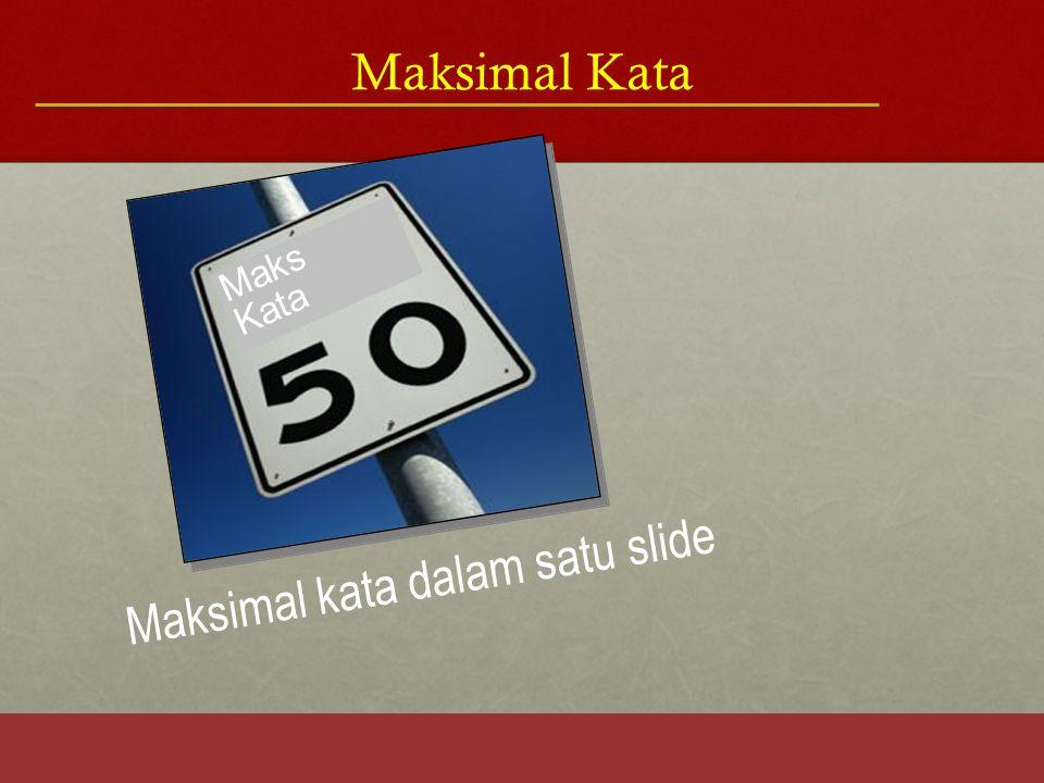Maksimal kata dalam satu slide