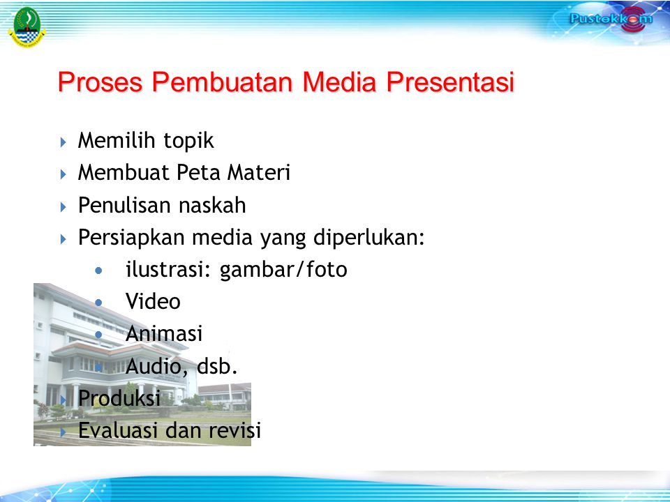 Proses Pembuatan Media Presentasi