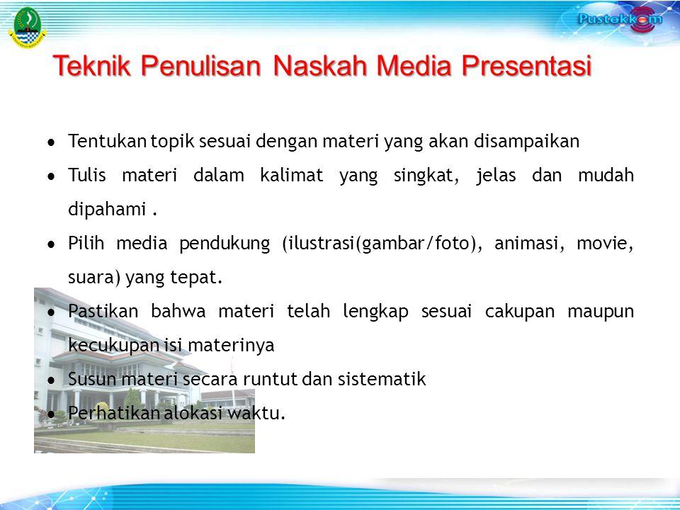 Teknik Penulisan Naskah Media Presentasi