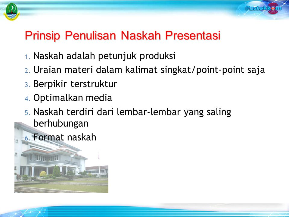 Prinsip Penulisan Naskah Presentasi