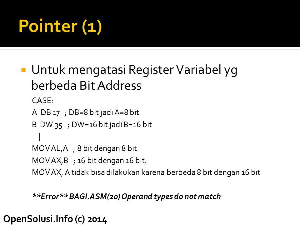 Pointer (1) Untuk mengatasi Register Variabel yg berbeda Bit Address
