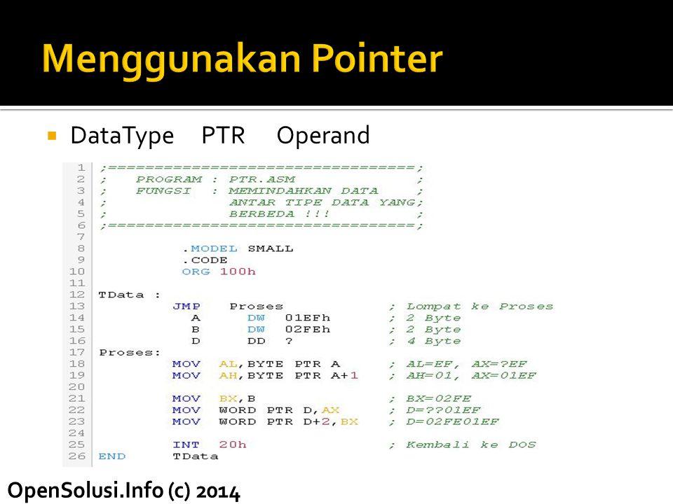 Menggunakan Pointer DataType PTR Operand