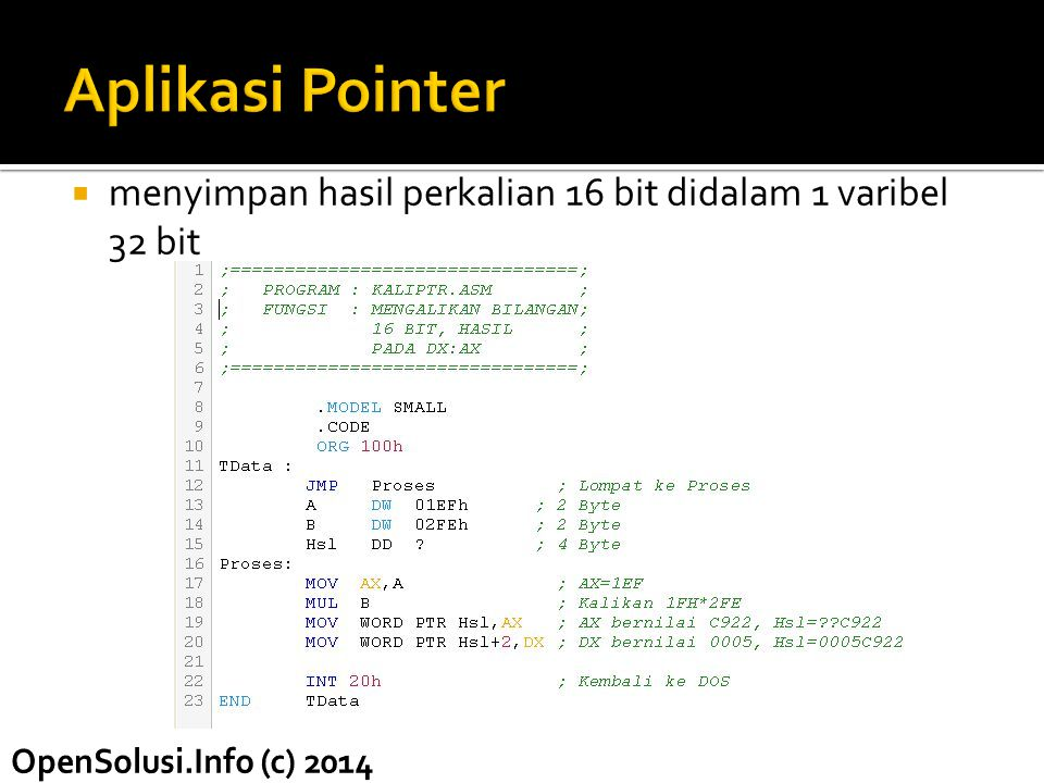 Aplikasi Pointer menyimpan hasil perkalian 16 bit didalam 1 varibel 32 bit