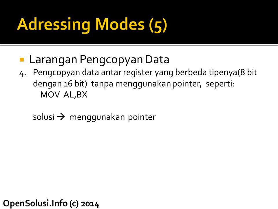 Adressing Modes (5) Larangan Pengcopyan Data