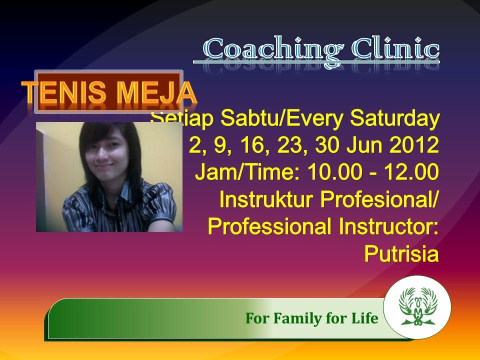 Coaching Clinic TEnis Meja Setiap Sabtu/Every Saturday