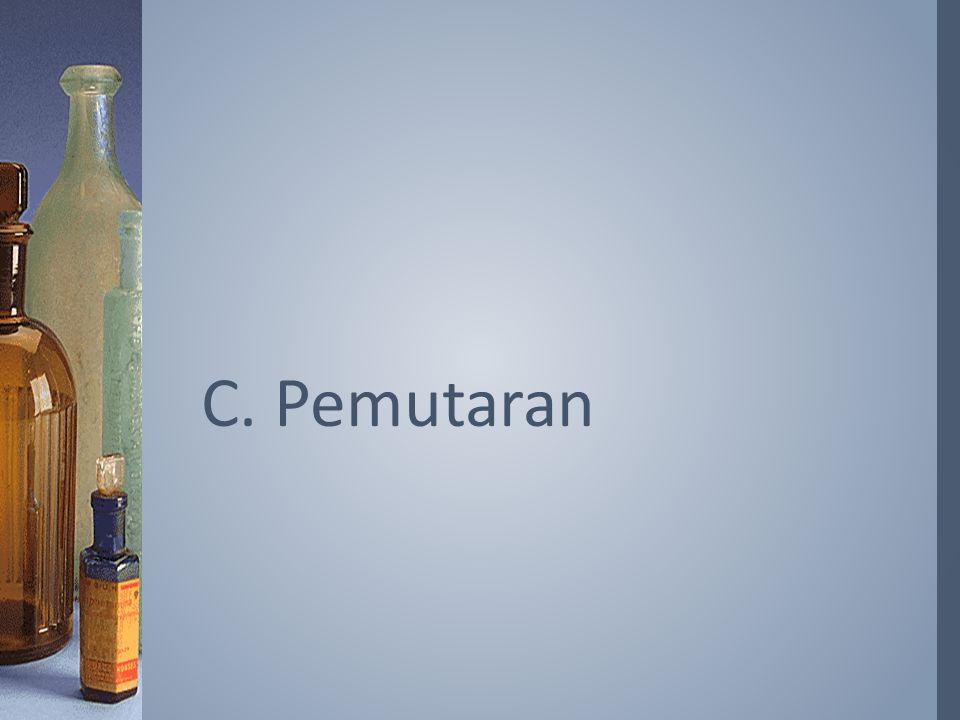 C. Pemutaran